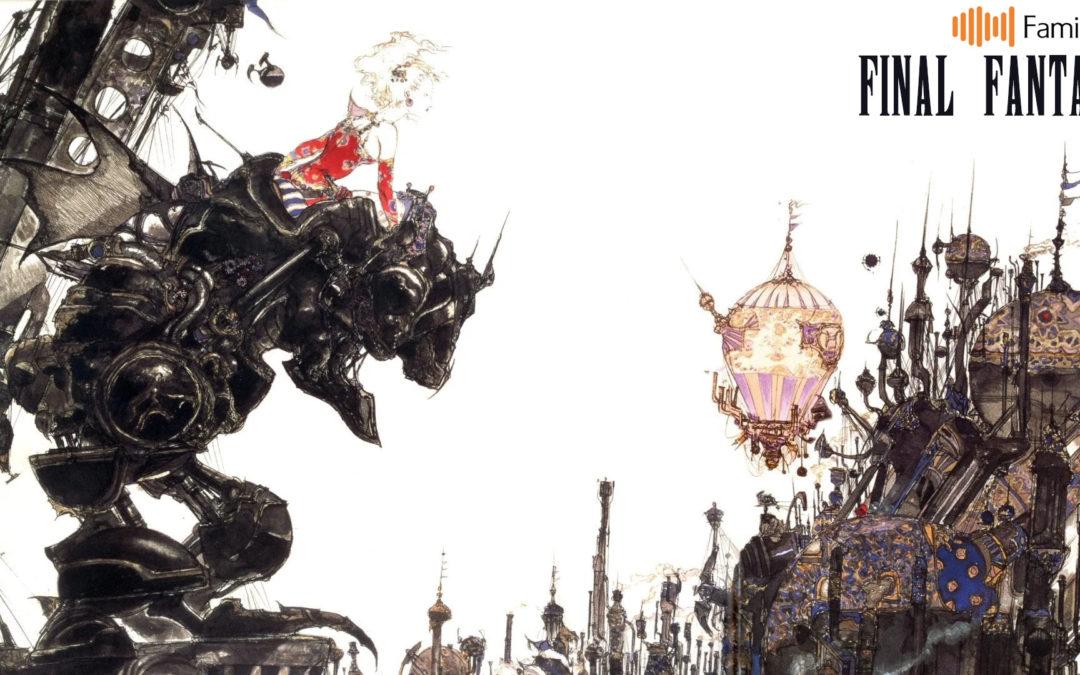 Famicast 2019, épisode 4 — Final Fantasy