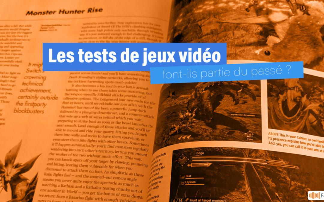 Famicast 2021, épisode 7 — Les tests de jeux vidéo font-ils partie du passé ?
